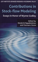 Contributions in Stock-flow Modeling: Essays in Honor of Wynne Godley