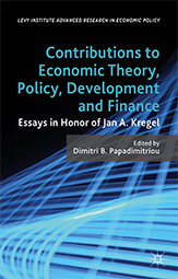 Contributions to Economic Theory, Policy, Development and Finance: Essays in Honor of Jan A. Kregel